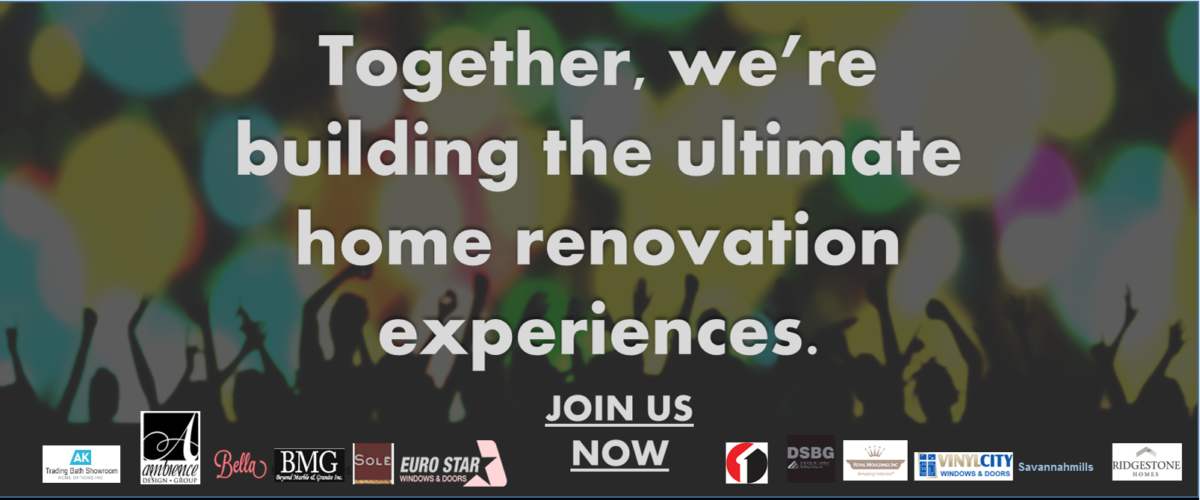 Together, we are building the ultimate home improvement experiences.